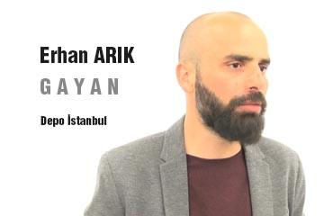 Erhan Arık - Gayan Sergisi Depo İstanbul'da açıldı.