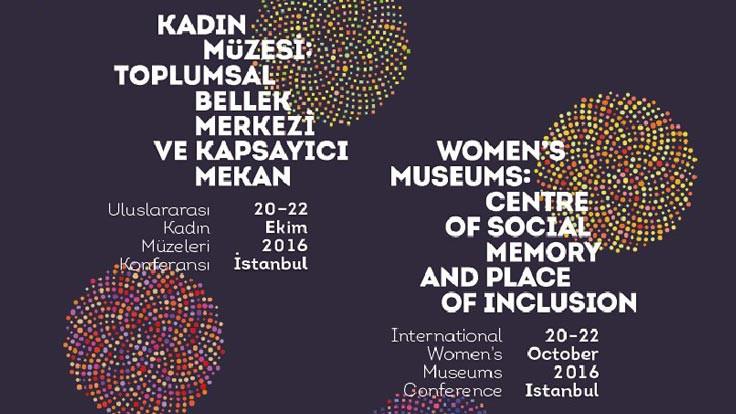 Kadın Müzeleri İstanbul'da buluşuyor