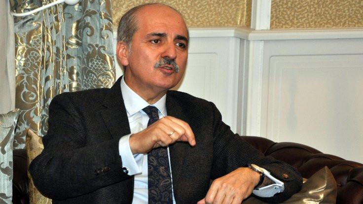 Numan Kurtulmuş: '3-5 bin PYD militanını mı tercih edecekler Türkiye'yi mi?'