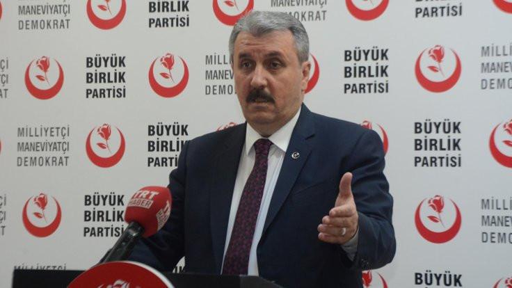 BBP Genel Başkanı Destici'den milliyetçilere birleşme çağrısı