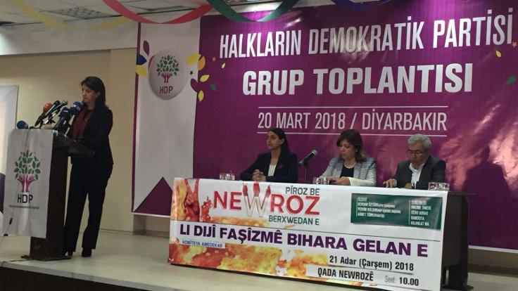 Pervin Buldan: Tek gündemimiz Afrin