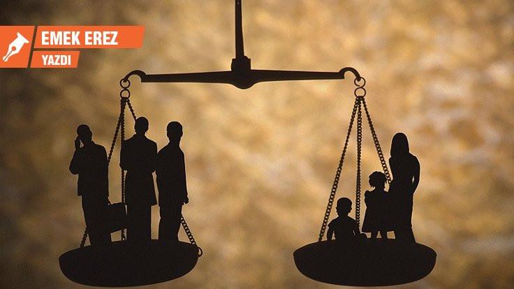 Neye göre kime göre adalet?
