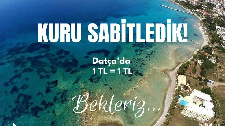 Belediyeden davet: Datça'da 1 TL=1TL!