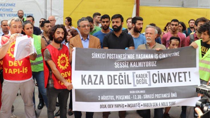 Sirkeci PTT'deki iş cinayeti protesto edildi