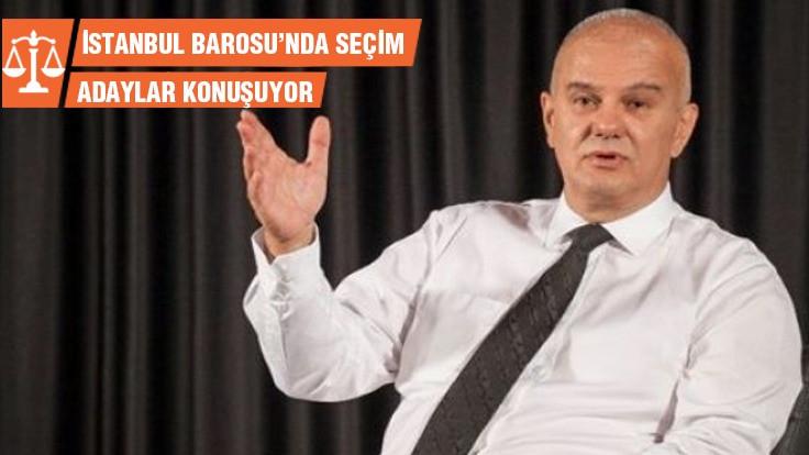 İstanbul Barosu Başkan adayı Karatün: Barolar Birliği avukatların yanında durmadı