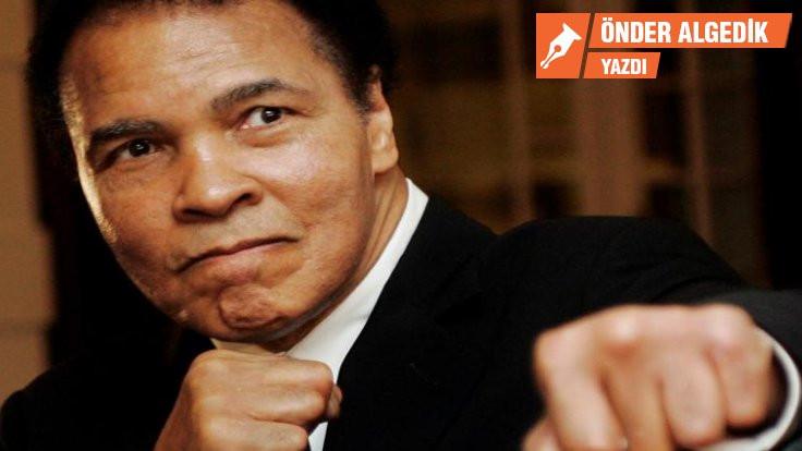 Muhammed Ali'nin yumruğu suratımıza!