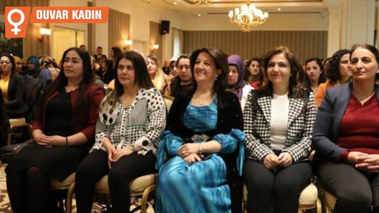 'Kayyım zihniyetini kadınlar sona erdirecek'