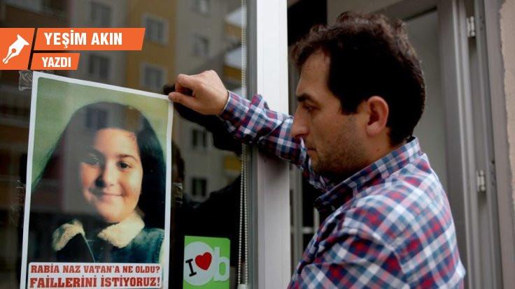Rabia Naz'ın adaleti dört duvar arasında mı?