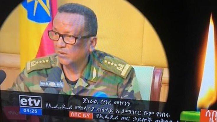 Etiyopya'da darbe girişimi: Koruması genelkurmay başkanını öldürdü