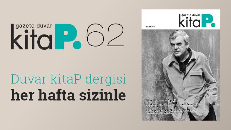 Duvar Kitap Dergi sayı 62: Milan Kundera'nın Avrupası