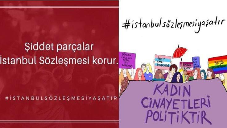 İstanbul Sözleşmesi uygulansın çağrısı