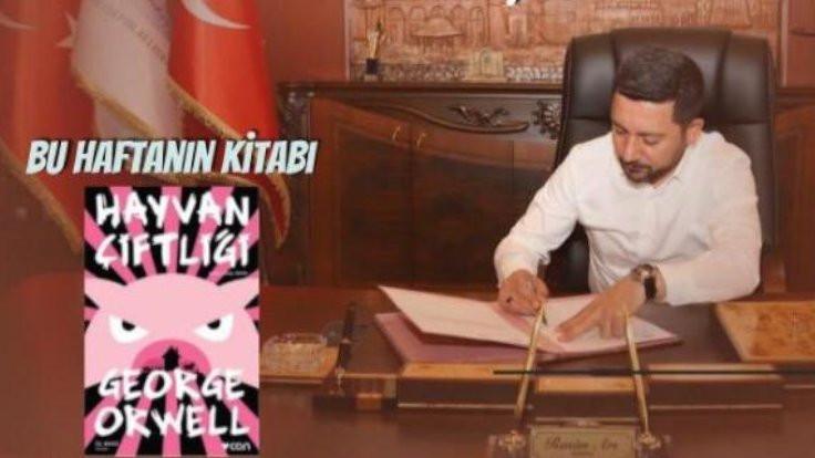 AK Partili başkandan 'Hayvan Çiftliği' kitabı