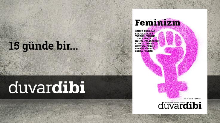 Duvardibi sayı 31: Feminizm