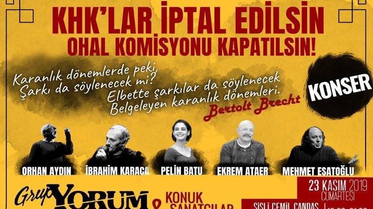 'KHK'lar iptal edilsin' konseri yasaklandı