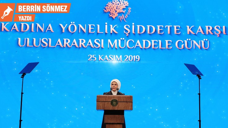 Emine Erdoğan, eril şiddet ve Akit'le mücadele