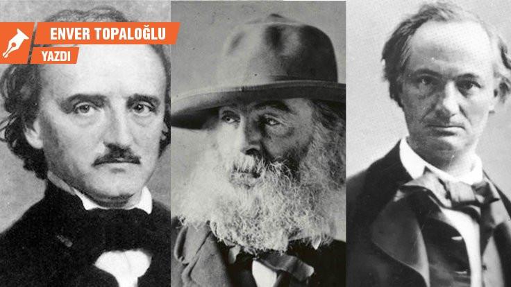 Baudelaire, Poe, Whitman: İz bırakan 'yabancı'lar