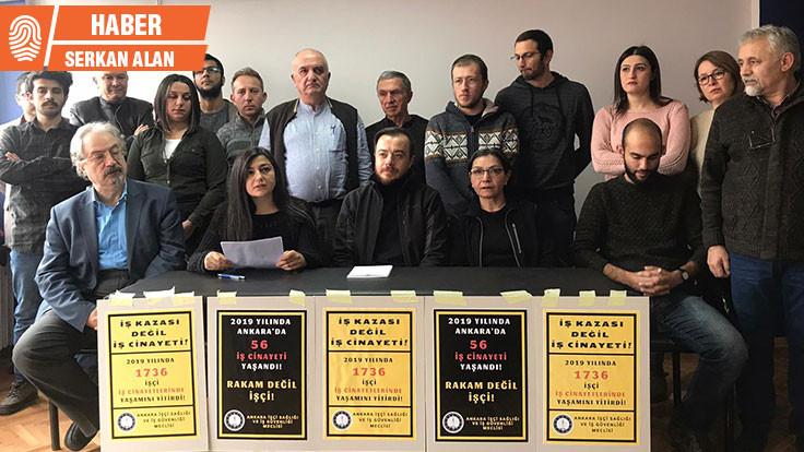 Ankara'da 2019'da en az 56 iş cinayeti yaşandı