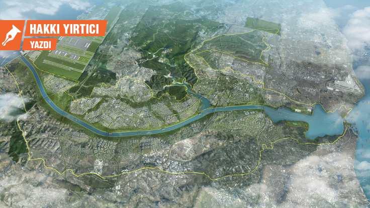 Kanal İstanbul'u haritalamak