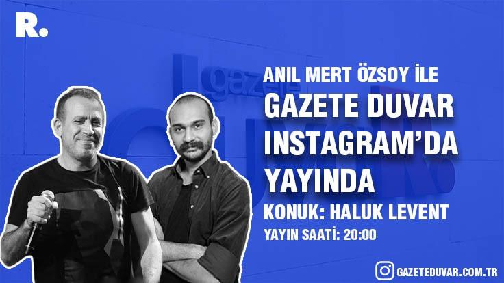 Gazete Duvar Instagram yayınlarına başladı: Haluk Levent konuk oluyor