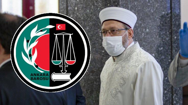 Ankara Barosu'nun 'Diyanet İşleri' açıklamasına soruşturma
