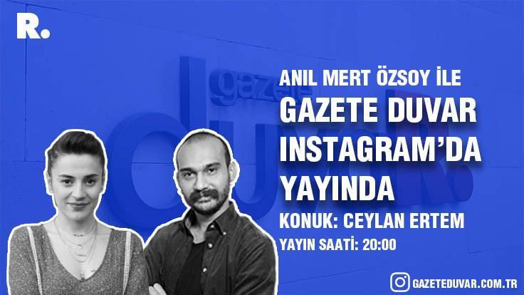 Ceylan Ertem Duvar'a konuk oluyor