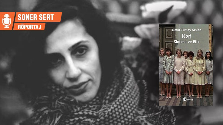 Umut Tümay Arslan: Sinemada ifade özgürlüğü daraltıldı
