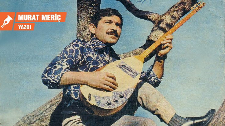 Türküleri yoldaşımız: Âşık Mahzuni Şerif