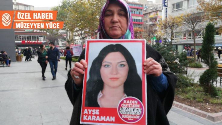 Ayşe Karaman'ın annesinden tahliyeye tepki: Bugün beni bir kez daha öldürdüler