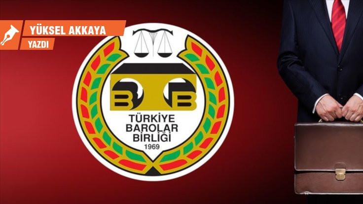 Devletin Türkiye Barolar Birliği ile imtihanı