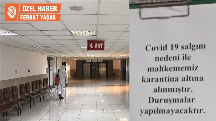 İstanbul'da bir mahkeme karantinaya alındı