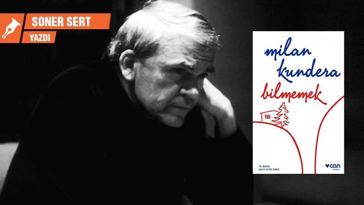 Bilmemek: Kundera'nın 'göçmen'leri