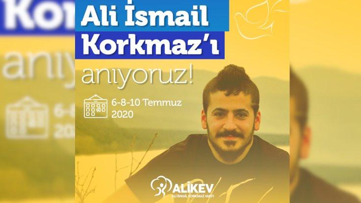 Ali İsmail Korkmaz anılacak