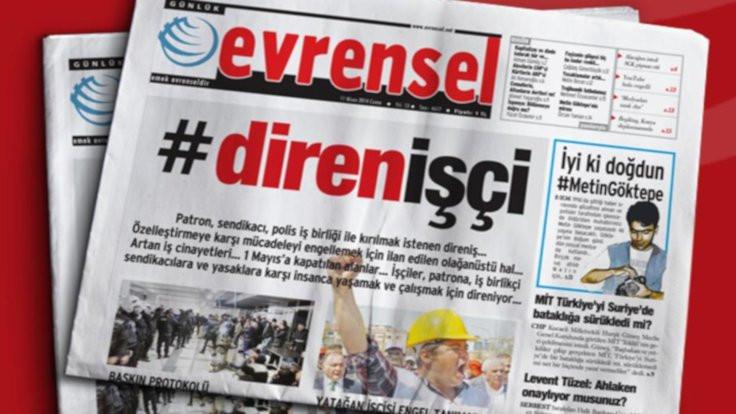 BİK'ten Evrensel'e 45 gün ilan kesme cezası