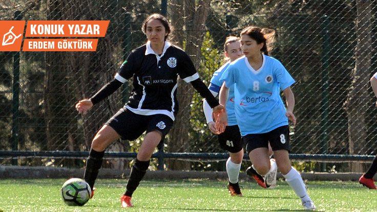 Kadın Futbolu'na dair 2: Amaçsız lig olmaz!