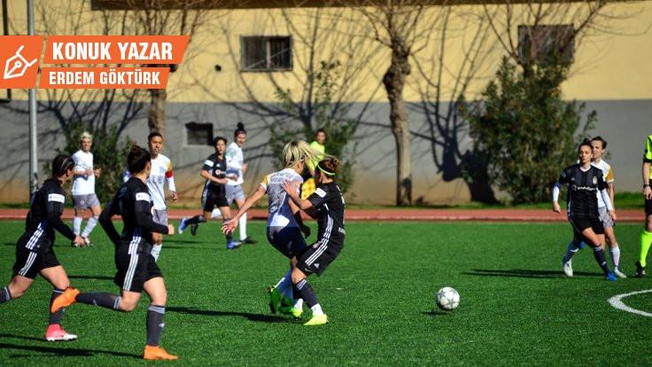 Kadın Futbolu'na dair: 15 yıldır hâlâ bilmiyoruz