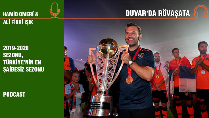 Duvar'da Rövaşata Bölüm 7... '2019-2020 sezonu, Türkiye'nin en..