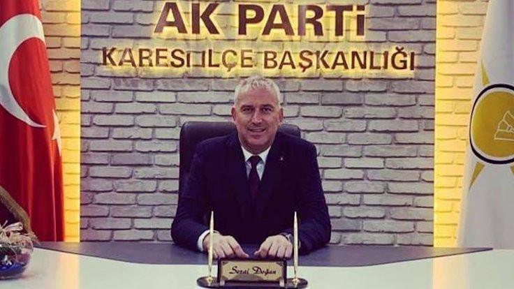 AK Partili Başkan, kendi isteğiyle istifa etmemiş