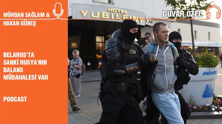 Hakan Güneş: Belarus'ta sanki Rusya'nın balans müdahalesi var