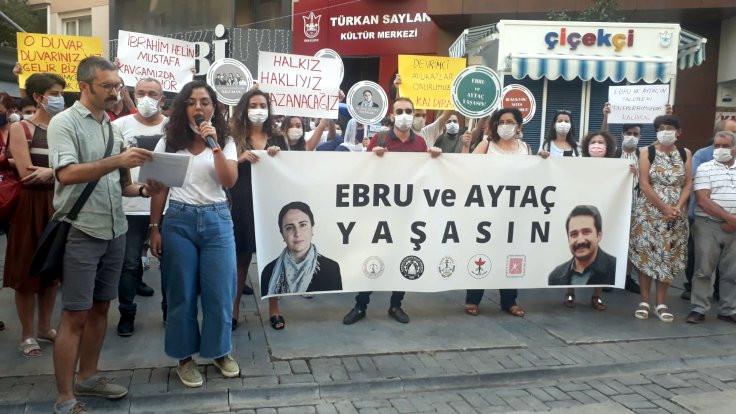 'Ebru ve Aytaç'ı yaşatmalıyız'