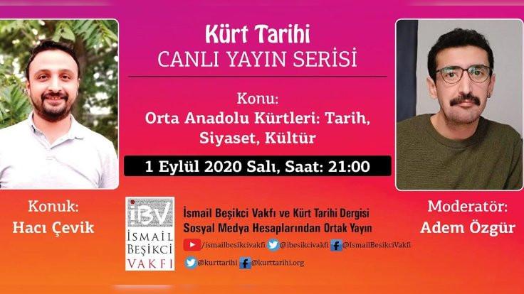 Orta Anadolu Kürtleri konuşulacak