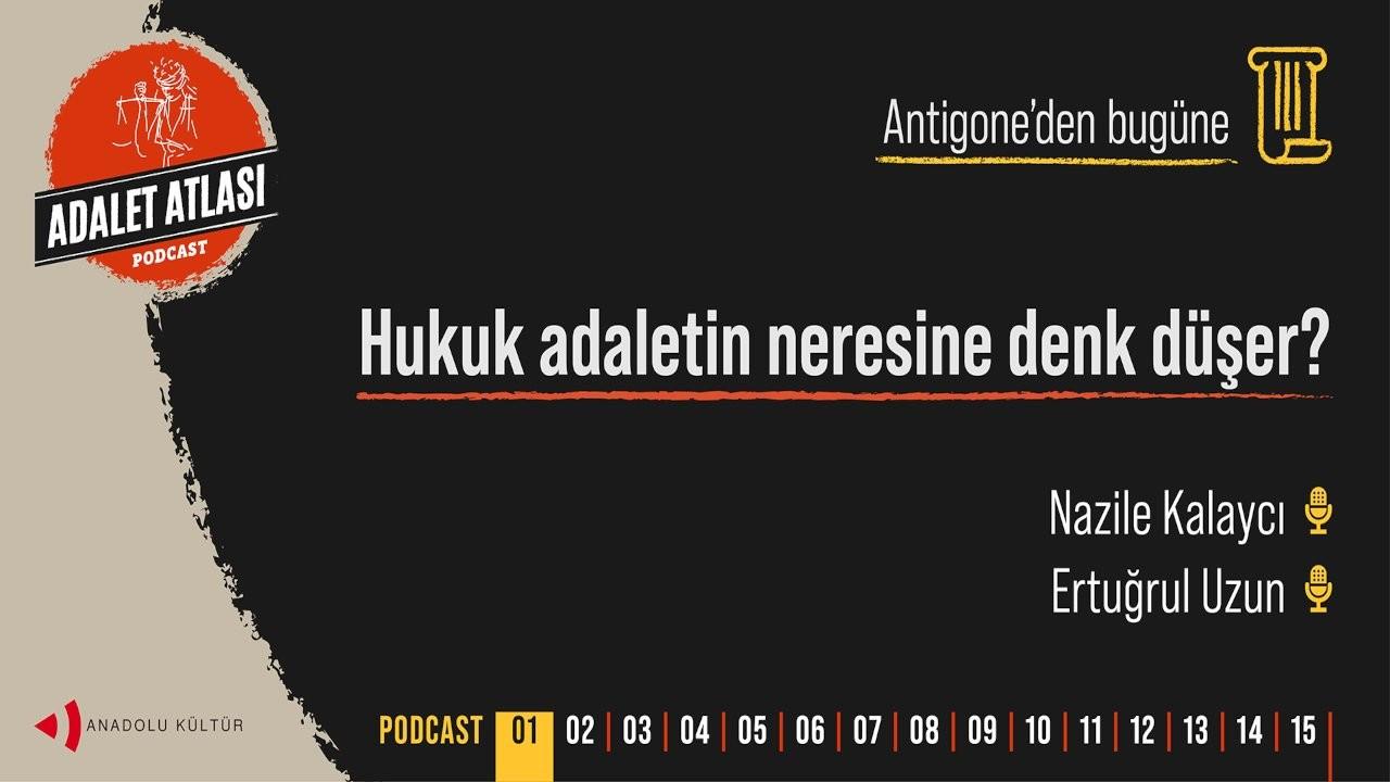 Anadolu Kültür'ün ilk podcast serisi 'Adalet Atlası' yayına başladı