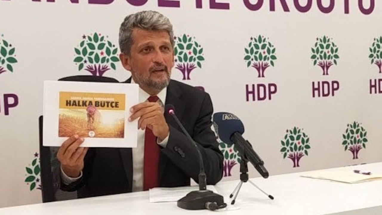 HDP'den bütçe teklifi: Herkese 1000 TL gelir, 4 bin TL asgari ücret