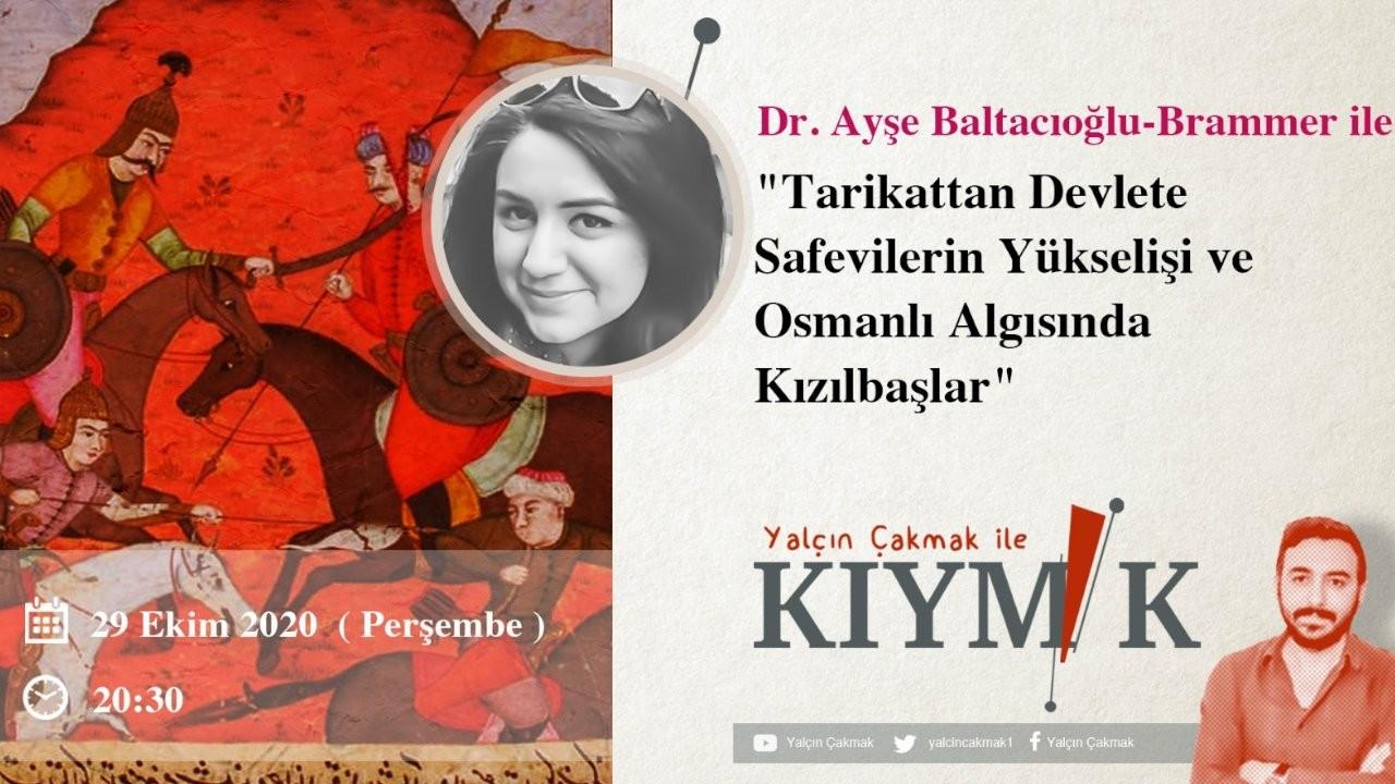 'Safevilerin Yükselişi ve Osmanlı Algısında Kızılbaşlar' konuşulacak