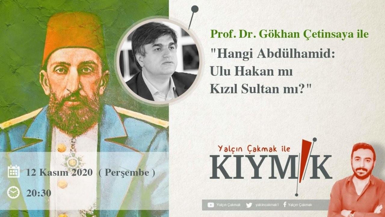 Kıymık'ın bu haftaki konuğu Prof. Dr. Gökhan Çetinsaya