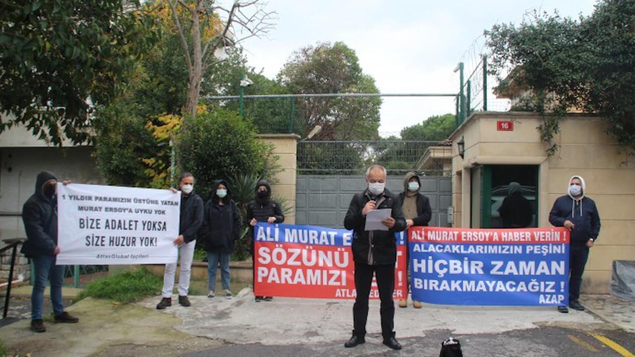Atlas çalışanları patronun evinin önünde eylem yaptı