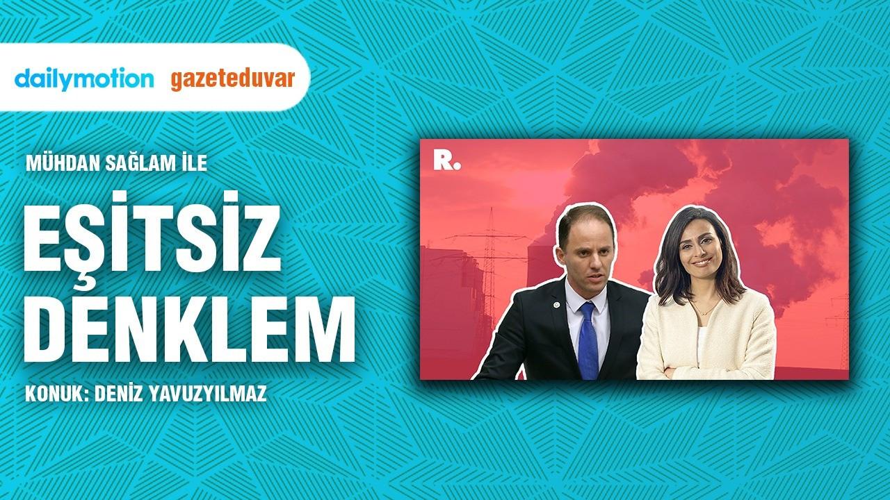 'AKP çelişkili enerji politikası uyguluyor'