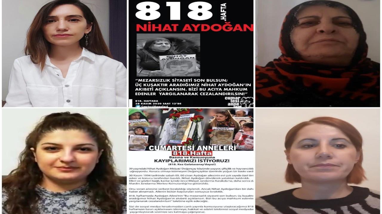 Cumartesi Anneleri Aydoğan'ın akıbetini sordu: Aile adalet bekliyor