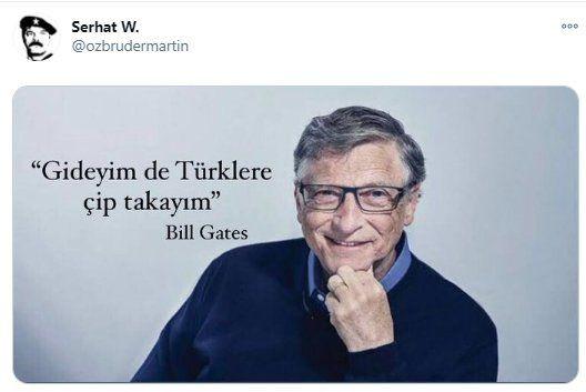 Twitter'da geçen hafta... Bill Gates: Gideyim de Türklere çip takayım... - Sayfa 1