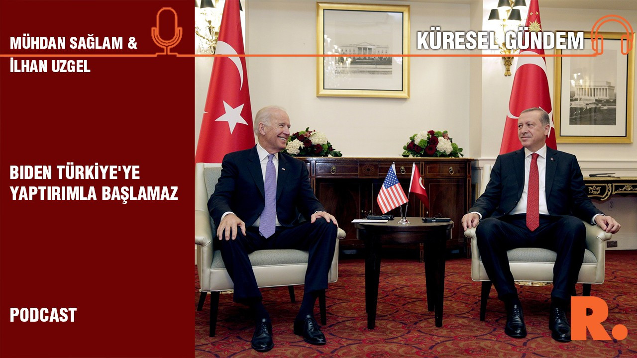 'Biden Türkiye'ye yaptırımla başlamaz'