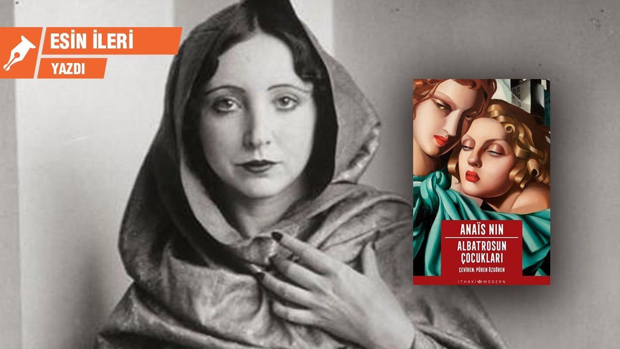 Erotik edebiyatın meşhur ismi: Anais Nin